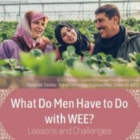 What Do Men Have to Do with WEE?
